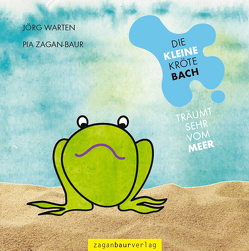 Die kleine Kröte Bach von Zagan-Baur,  Pia