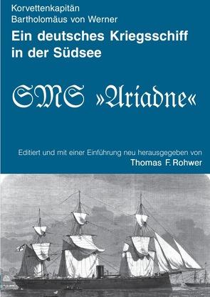 Die Kleine Maritime Bibliothek / Ein deutsches Kriegsschiff in der Südsee von Rohwer,  Thomas F.