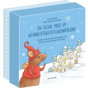 Die kleine Maus im Weihnachtswichtelwunderland (Neuauflage) von Hassel,  Anne