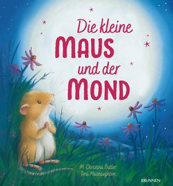 Die kleine Maus und der Mond von Butler,  M Christina, Macnaughton,  Tina