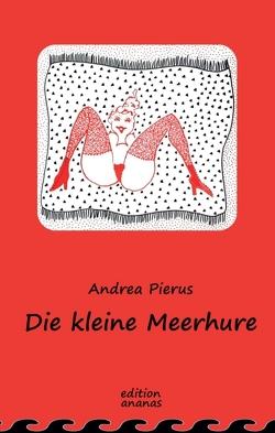 Die kleine Meerhure von Pierus,  Andrea