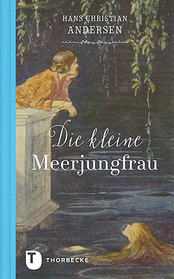 Die kleine Meerjungfrau von Andersen,  Hans Christian