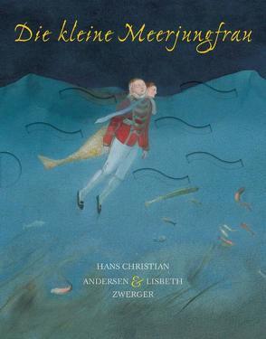 Die kleine Meerjungfrau / mini-minedition von Andersen,  Hans Christian, Zwerger,  Lisbeth