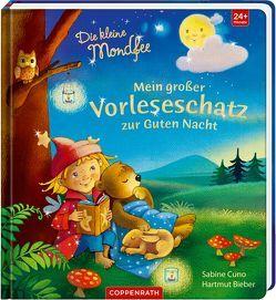 Die kleine Mondfee: Mein großer Vorleseschatz zur Guten Nacht von Bieber,  Hartmut, Cuno,  Sabine