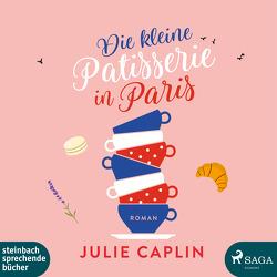 Die kleine Patisserie in Paris von Baus,  Hannah, Caplin,  Julie, Steen,  Christiane