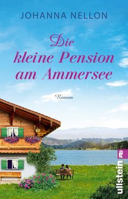 Die kleine Pension am Ammersee von Nellon,  Johanna