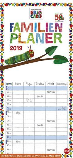 Die kleine Raupe Nimmersatt Familienplaner – Kalender 2019 von Carle,  Eric, Heye