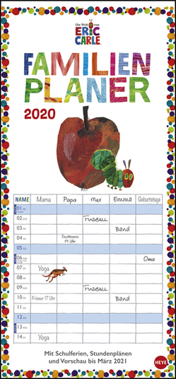 Die kleine Raupe Nimmersatt Familienplaner Kalender 2020 von Carle,  Eric, Heye