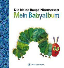 Die kleine Raupe Nimmersatt – Mein Babyalbum – Blau von Carle,  Eric