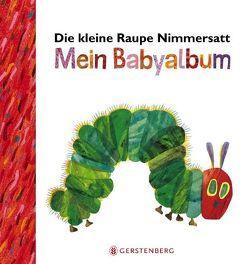 Die kleine Raupe Nimmersatt – Mein Babyalbum – Rot von Carle,  Eric