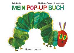 Die kleine Raupe Nimmersatt – Mein Pop-up-Buch von Carle,  Eric, Christen,  Viktor