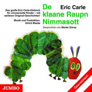 Die kleine Raupe Nimmersatt (Österreichisch) von Carle,  Eric, Simsa,  Marko