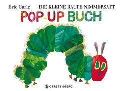 Die kleine Raupe Nimmersatt – Pop-up-Buch von Carle,  Eric, Christen,  Viktor