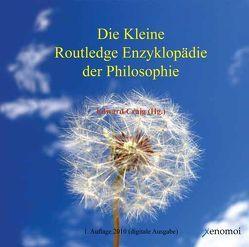 Die Kleine Routledge Enzyklopädie der Philosophie von Craig,  Edward, Sohst,  Wolfgang