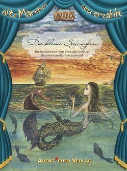 Die kleine Seejungfrau von Andersen,  Hans Christian, Grünwald,  Karina