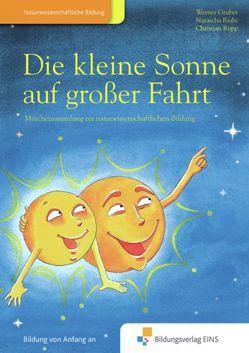Die Kleine Sonne / Die kleine Sonne auf großer Fahrt von Gruber,  Werner, Riahi,  Natascha, Rupp,  Christian
