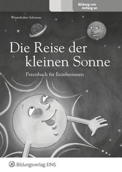 Die Kleine Sonne / Die Reise der kleinen Sonne von Winterhalter-Salvatore,  Dagmar