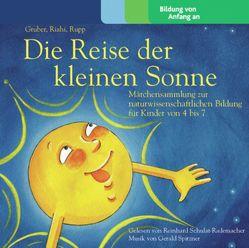 Die Kleine Sonne / Die Reise der kleinen Sonne von Gruber,  Werner, Riahi,  Natascha, Rupp,  Christian, Spitzner,  Gerald