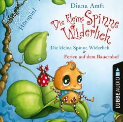 Die kleine Spinne Widerlich – 2 Geschichten von Amft,  Diana, Burkholder,  Sigrid, Reheuser,  Bernd