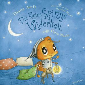 Die kleine Spinne Widerlich sagt Gute Nacht (Pappbilderbuch) von Amft,  Diana, Matos,  Martina