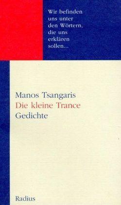 Die kleine Trance von Tsangaris,  Manos