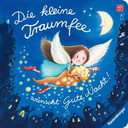 Die kleine Traumfee wünscht Gute Nacht von Harvey,  Franziska, Schmidt,  Hans-Christian
