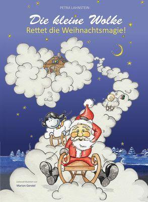 Die kleine Wolke – Rettet die Weihnachtsmagie! von Lahnstein,  Petra