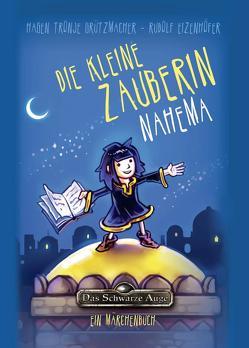 Die kleine Zauberin Nahema von Eizenhöfer,  Rudolf, Grützmacher,  Hagen