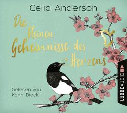 Die kleinen Geheimnisse des Herzens von Anderson,  Celia, Dieck,  Karin, Ostendorf,  Kerstin