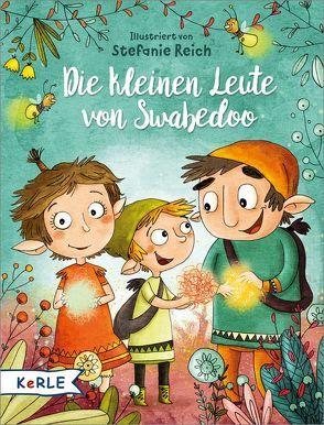 Die kleinen Leute von Swabedoo von Reich,  Stefanie