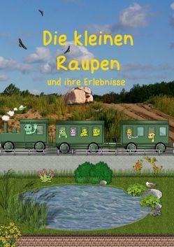 Die kleinen Raupen und ihre Erlebnisse (Posterbuch DIN A3 hoch) von Hoffmann,  Anne