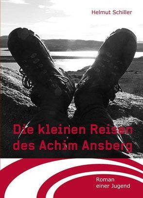 Die kleinen Reisen des Achim Ansberg von Schiller,  Helmut