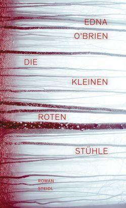 Die kleinen roten Stühle von O'Brien,  Edna, Razum,  Kathrin, Stingl,  Nikolaus