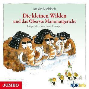 Die kleinen Wilden und das Oberste Mammutgericht von Kaempfe,  Peter, Niebisch,  Jackie