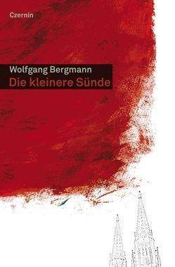 Die kleinere Sünde von Bergmann,  Wolfgang