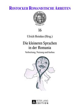 Die kleineren Sprachen in der Romania von Hoinkes,  Ulrich