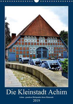 Die Kleinstadt Achim – 2019 (Wandkalender 2019 DIN A3 hoch) von Klünder,  Günther