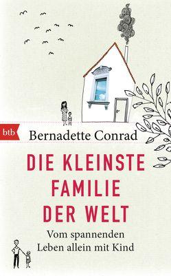Die kleinste Familie der Welt von Conrad,  Bernadette