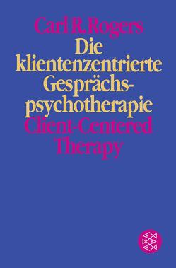 Die klientenzentrierte Gesprächspsychotherapie von Rogers,  Carl R