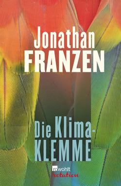 Die Klima-Klemme von Franzen,  Jonathan, Freund,  Wieland
