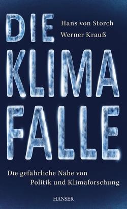 Die Klimafalle von Krauss,  Werner, Storch,  Hans von