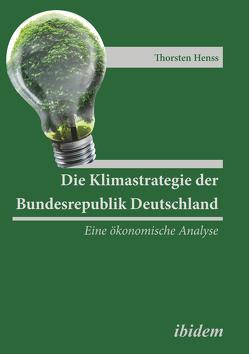 Die Klimastrategie der Bundesrepublik Deutschland von Henss,  Thorsten