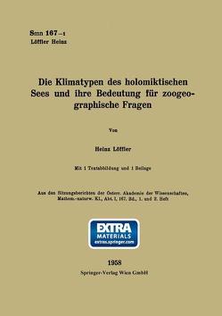 Die Klimatypen des holomiktischen Sees und ihre Bedeutung für zoogeographische Fragen von Löffler,  Heinz