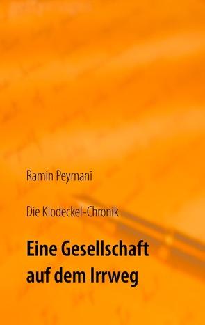 Die Klodeckel-Chronik von Peymani,  Ramin