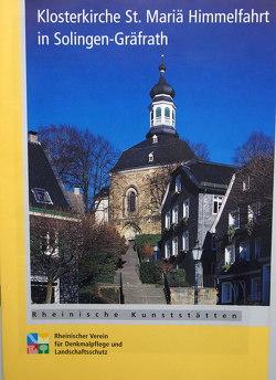 Die Klosterkirche St. Mariä Himmelfahrt in Solingen-Gräfrath von Spengler-Reffgen,  Ulrike, Wiemer,  Karl P