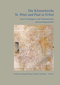 Die Klosterkirche St. Peter und Paul in Erfurt von Paulus,  Helmut-Eberhard