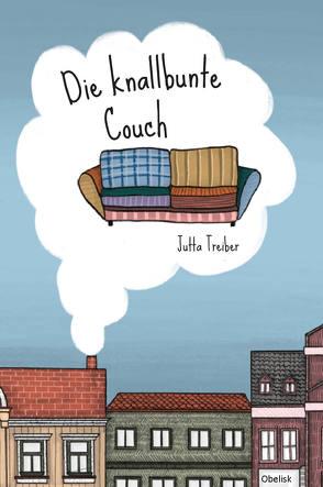 Die knallbunte Couch von Bodner,  Nadja Grace, Treiber,  Jutta