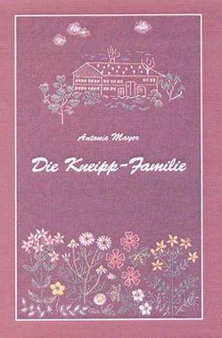Die Kneipp-Familie von Mayer,  Antonie