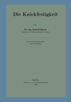 Die Knickfestigkeit von Mayer,  Rudolf