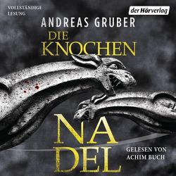 Die Knochennadel von Buch,  Achim, Gruber,  Andreas